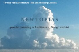 Newtopias parallel dreaming in Architecture, Design and Art.