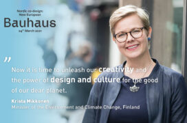 Kasvokuva ministeri Krista Mikkosesta, jonka päällä on teksti Now it is time to unleash our creativity and the power of design and culture for the good of our dear planet. Krista Mikkonen Minister of the Environment and Climate Change, Finland